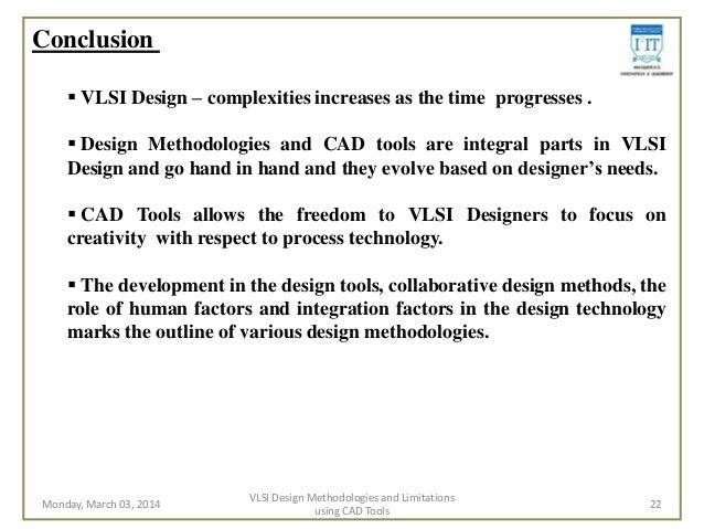 design methodologies and tools Software design methods and tools from university of colorado system since many software developers are compulsive coders, they have created software over the years to help them do their job there are tools which make design and its associated.