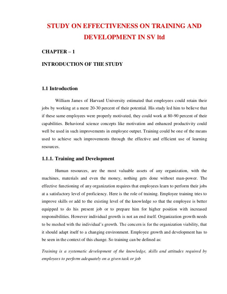 STUDY ON EFFECTIVENESS ON TRAINING AND                        DEVELOPMENT IN SV ltdCHAPTER – 1INTRODUCTION OF THE STUDY1.1...