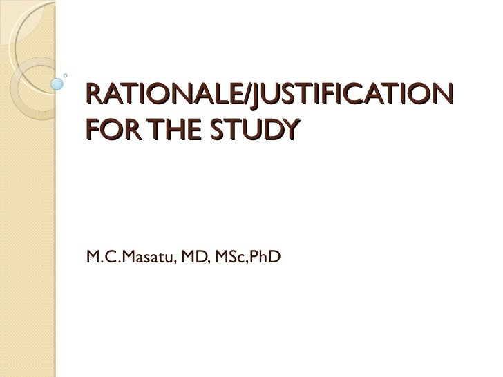 what is rationale of the study