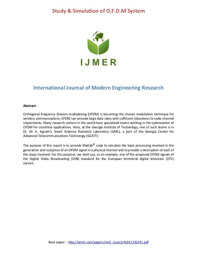 Base paper: - http://ijmer.com/papers/vol2_issue1/AL021235241.pdf Study & Simulation of O.F.D.M System International Journ...
