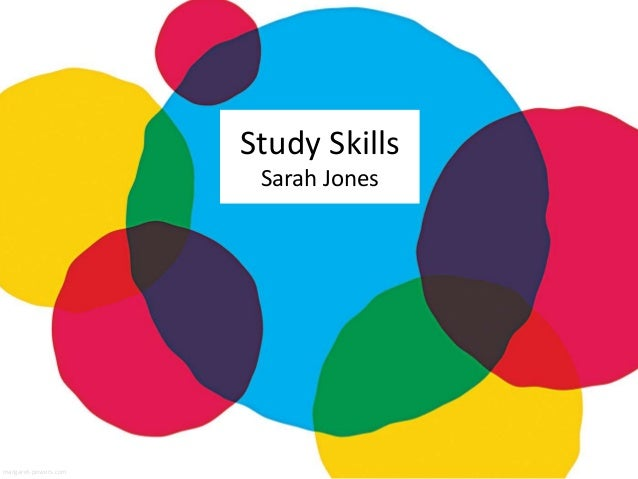Study Skills Sarah Jones margaret-powers.com