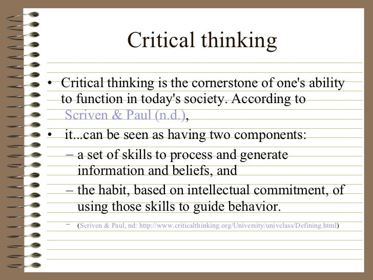 critical thinking skills as a nurse Enhancing critical thinking in clinical practice: implications for critical and acute care nurses shoulders, bridget ms, acnp-bc, ccrn-cmc follett, corrinne ms, fnp.