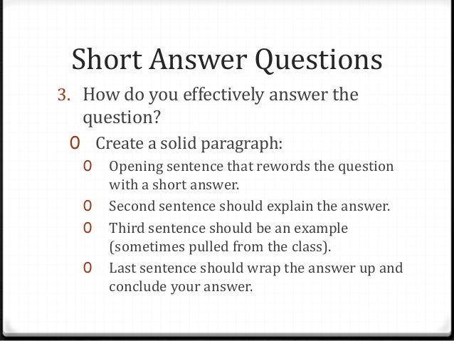 how long is a short essay answer Frequently asked questions  choose the details that you want to highlight in order to best answer the  how long should the essay or.
