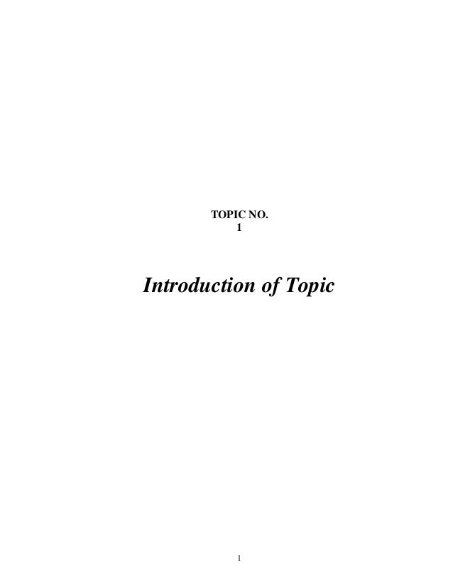 1 TOPIC NO. 1 Introduction of Topic