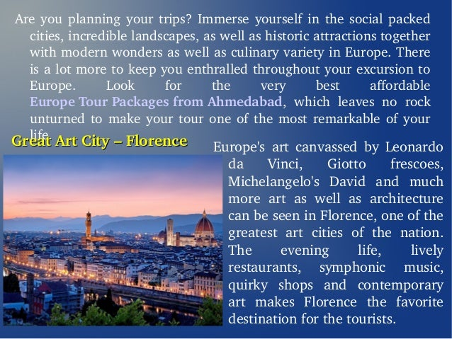 Study The Marvels of Europe Tour Packages From Ahmedabad Slide 2