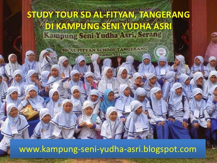 STUDY TOUR SD AL-FITYAN, TANGERANG    DI KAMPUNG SENI YUDHA ASRIwww.kampung-seni-yudha-asri.blogspot.com