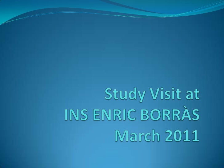 StudyVisit at INS ENRIC BORRÀSMarch 2011<br />