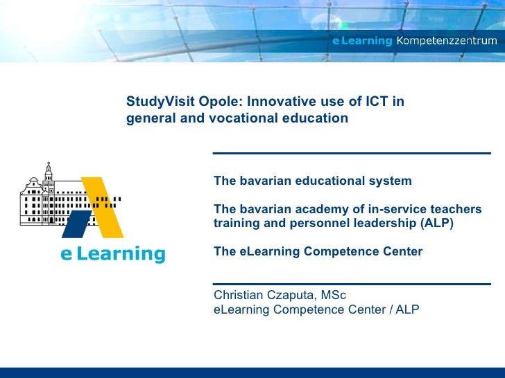 The bavarian educational system The bavarian academy of in-service teachers training and personnel leadership (ALP)  The e...