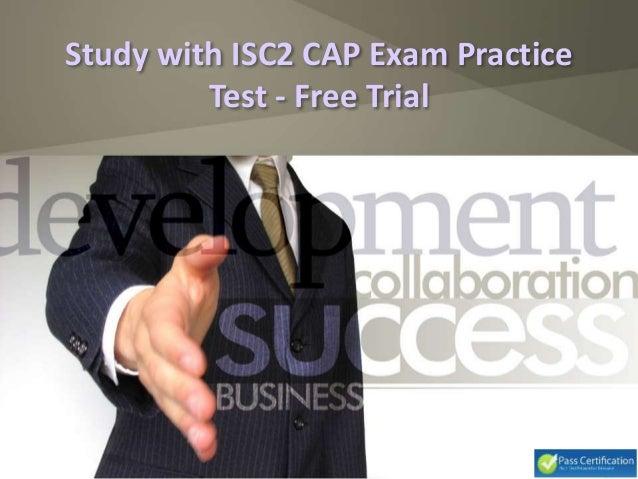 Study with ISC2 CAP Exam Practice Test - Free Trial