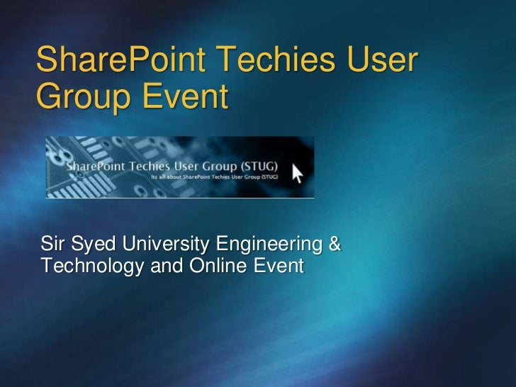 SharePoint Techies UserGroup EventSir Syed University Engineering &Technology and Online Event