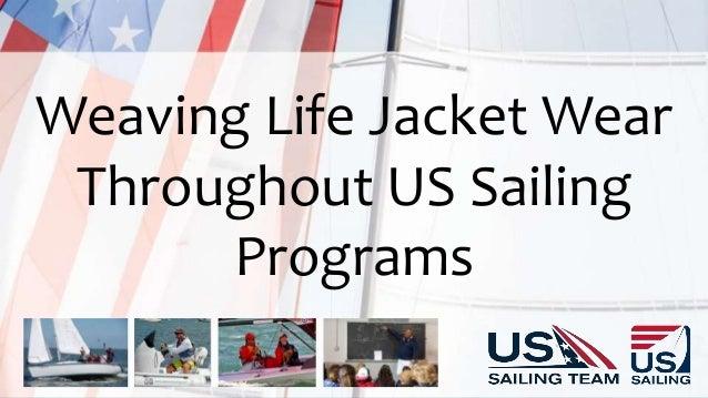 Weaving Life Jacket Wear Throughout US Sailing Programs