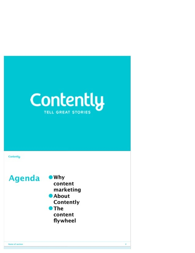 Contentlg  TELL GREAT STORIES                   Owhy content marketing  OAbout Contently  OThe  COIICQIIt flywheel