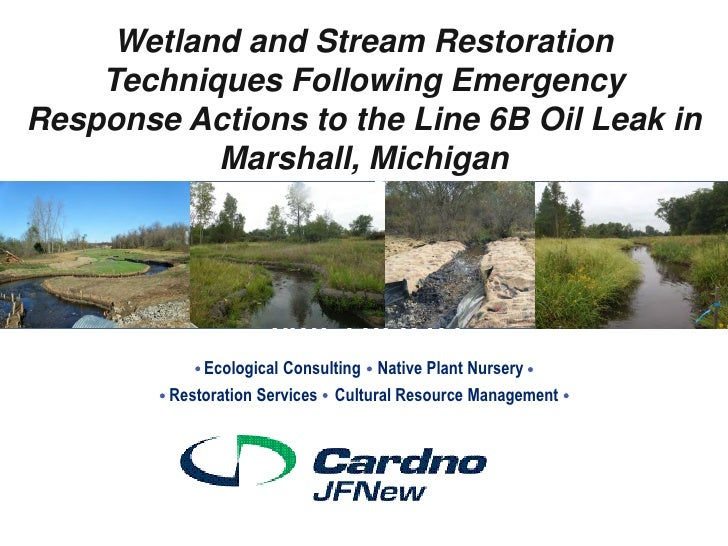 Wetland and Stream Restoration    Techniques Following EmergencyWetland and Stream RestorationResponse Actions to the Line...
