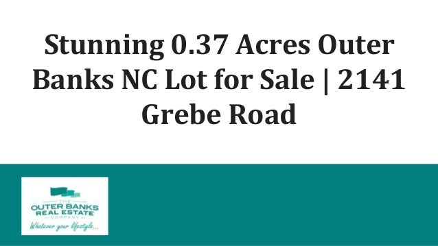 Stunning 0.37 Acres Outer Banks NC Lot for Sale | 2141 Grebe Road