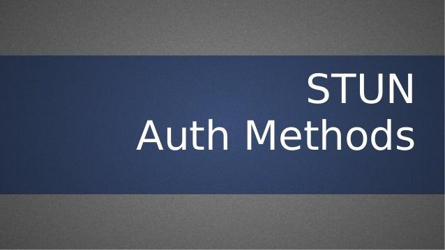 STUN Auth Methods