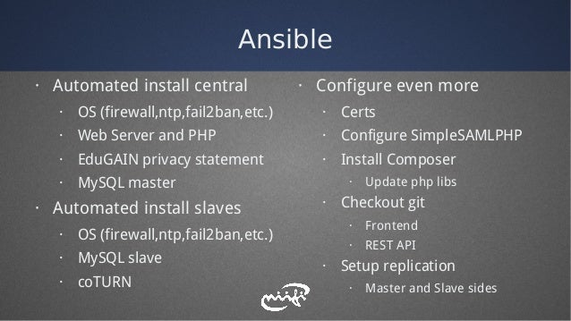 Ansible · Automated install central · OS (firewall,ntp,fail2ban,etc.) · Web Server and PHP · EduGAIN privacy statement · M...
