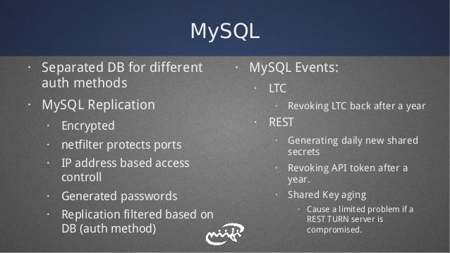 MySQL · Separated DB for different auth methods · MySQL Replication · Encrypted · netfilter protects ports · IP address ba...