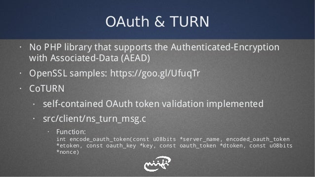 OAuth & TURN · No PHP library that supports the Authenticated-Encryption with Associated-Data (AEAD) · OpenSSL samples: ht...