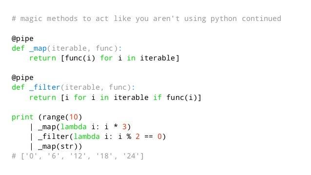 Stupid Awesome Python Tricks