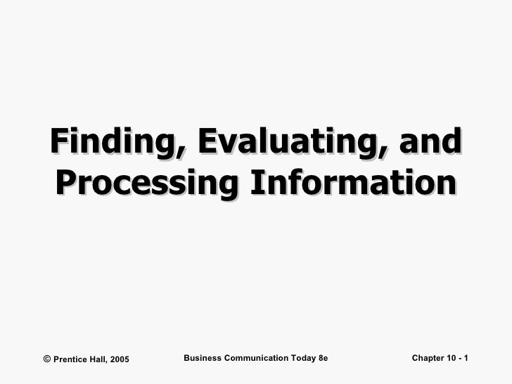 Finding, Evaluating, and Processing Information