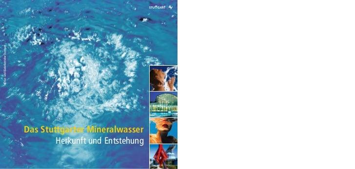 Das Stuttgarter Mineralwasser        Herkunft und Entstehung