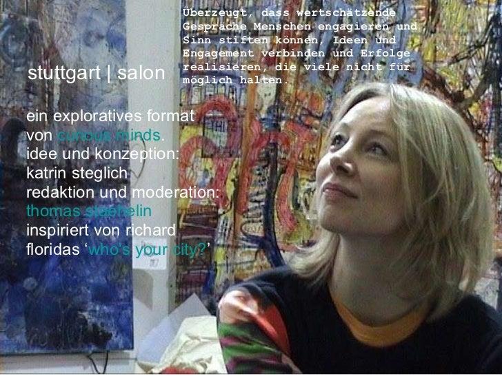 stuttgart | salon ein exploratives format  von  curious minds .  idee und konzeption:  katrin steglich  redaktion und mod...