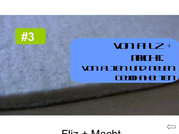 Fliz + Macht #3   #3   Von Filz + Macht.  Von alten und neuen Gewohnheiten