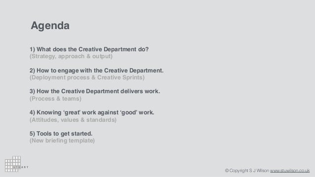 Stuart Wilson - My approach to building and maintaining an effective creative department Slide 2