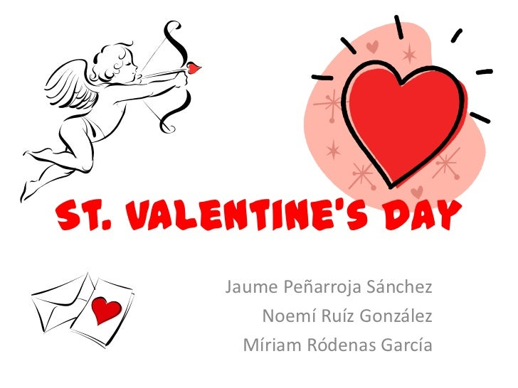 St. Valentineu0027s Day Jaume Peñarroja Sánchez Noemí Ruíz González ...