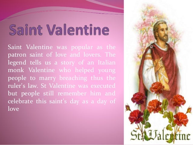 St valentine is the patron saint of what