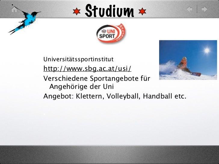 Studium                Universitätssportinstituthttp://www.sbg.ac.at/usi/Verschiedene Sportangebote für  Angehörige der Un...