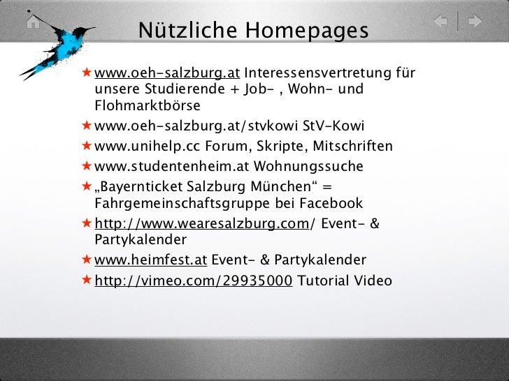 Nützliche Homepages★ www.oeh-salzburg.at Interessensvertretung für  unsere Studierende + Job- , Wohn- und  Flohmarktbörse★...