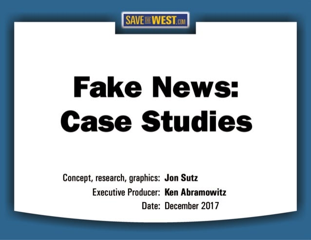 STW FAKE NEWS Case Studies