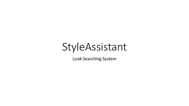 StyleAssistant Look Searching System