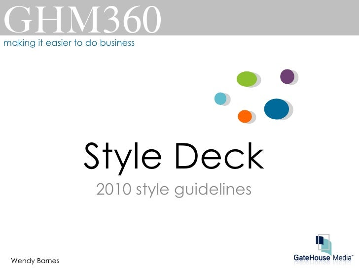 GHM 360 making it easier to do business Wendy Barnes Style Deck 2010 style guidelines
