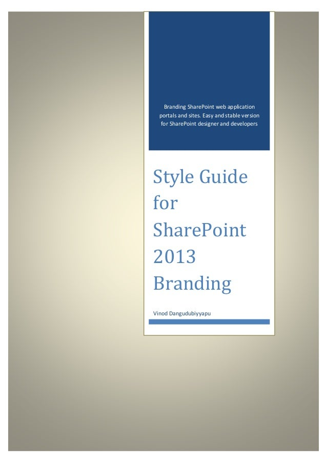 Branding SharePoint web application portals and sites. Easy and stable version for SharePoint designer and developers Styl...