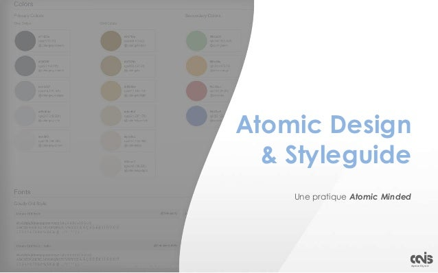 Atomic Design & Styleguide Une pratique Atomic Minded Crédit: Relais & Châteaux