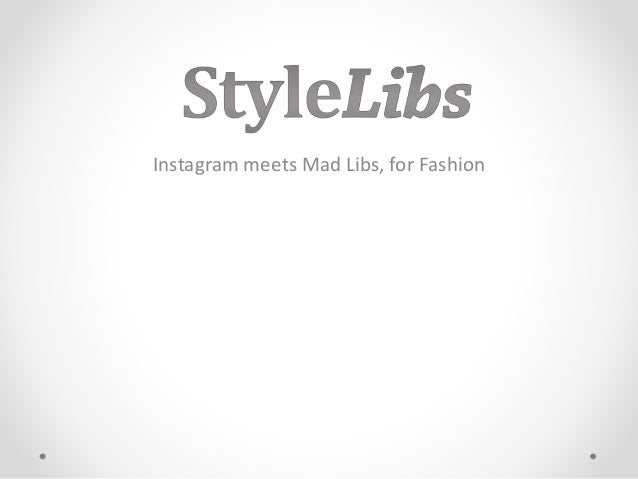 Instagram meets Mad Libs, for Fashion