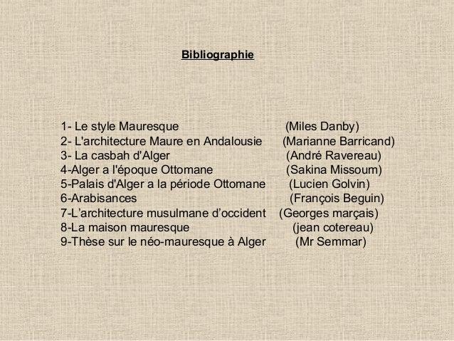 Alger La grande poste d\u0027Alger; 33. Bibliographie 1, Le style Mauresque
