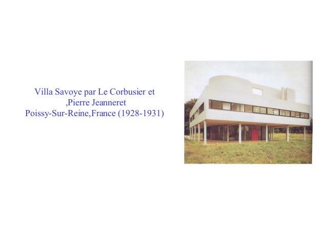 Villa Savoye par Le Corbusier et ,Pierre Jeanneret Poissy-Sur-Reine,France (1928-1931)