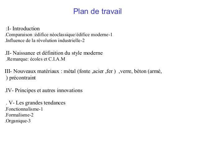 Plan de travail :I- Introduction .Comparaison :édifice néoclassique/édifice moderne -1 .Influence de la révolution industr...