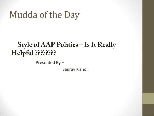 Mudda of the Day  Presented By – Saurav Kishor