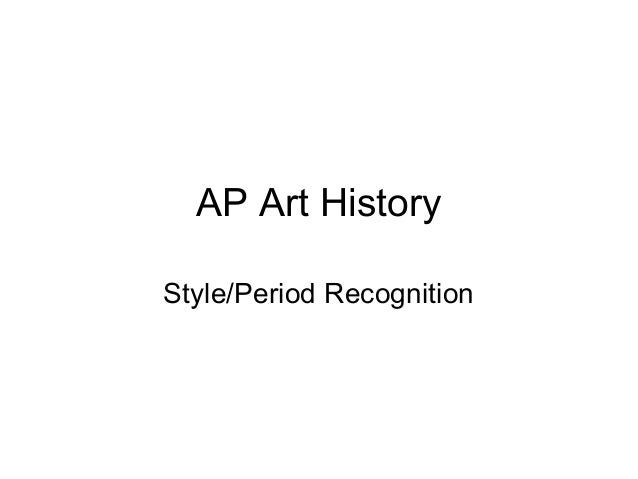 AP Art History Style/Period Recognition