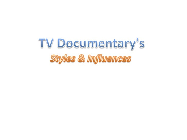 • Style of documentary produced in the 1960's• It came out as a result of widespread availability  of cheap, portable, lig...
