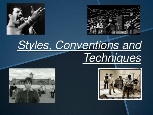 Styles, Conventions and Techniques