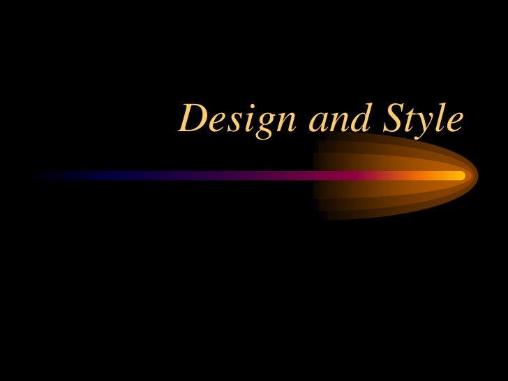 Design and Style