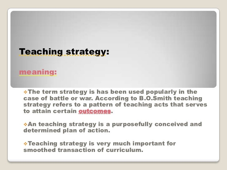 Styles Strategies And Tactics Approaches To Teaching