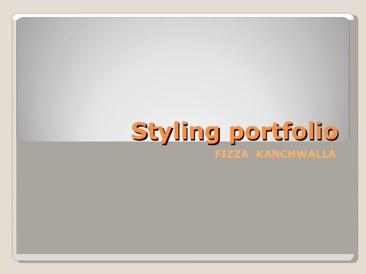 Styling portfolio FIZZA  KANCHWALLA