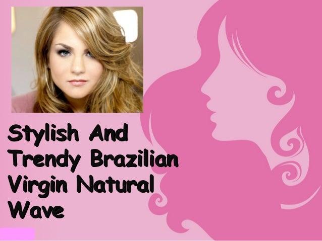 Stylish AndTrendy BrazilianVirgin NaturalWave