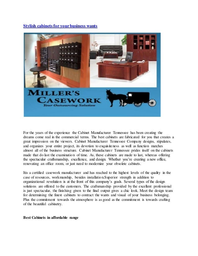 Stylish cabinets for your business wants For the years of the experience the Cabinet Manufacturer Tennessee has been creat...